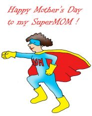 happy mothers day super mom