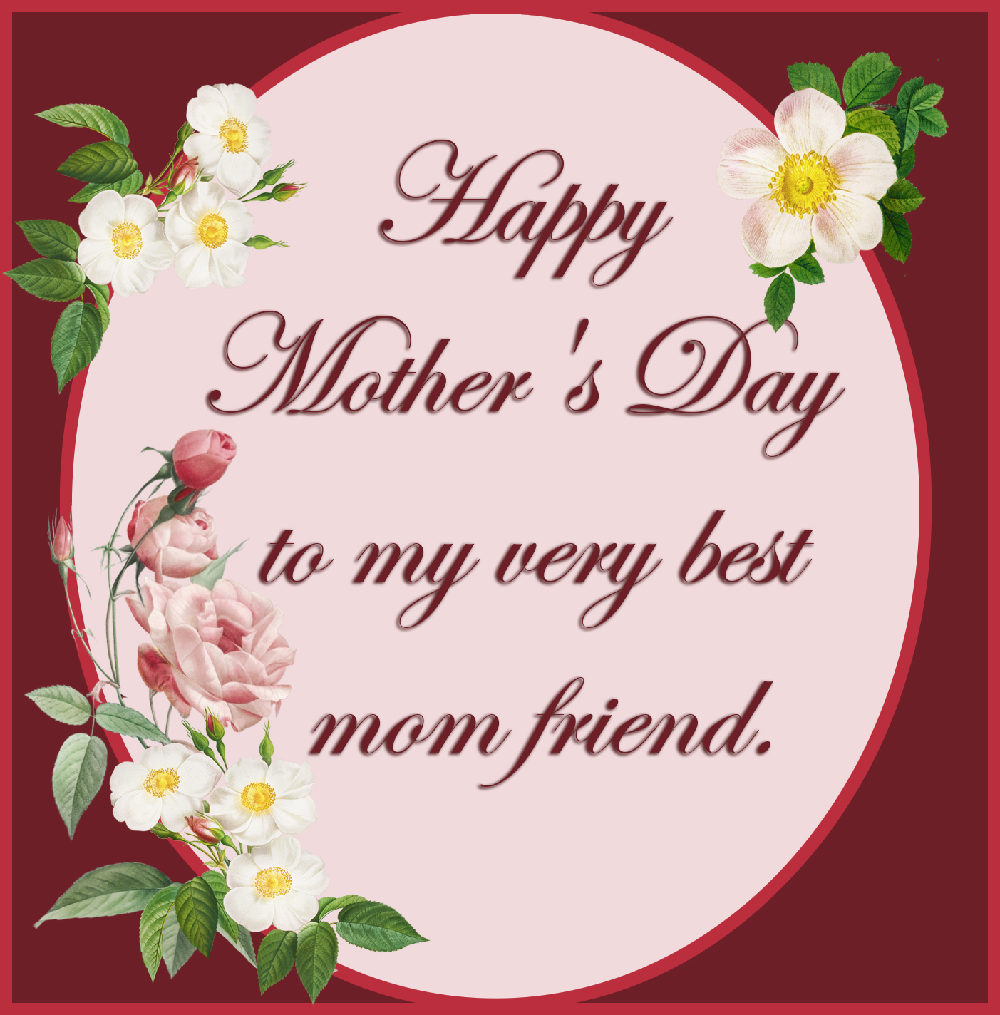 very best mom friend greeting Mother's day