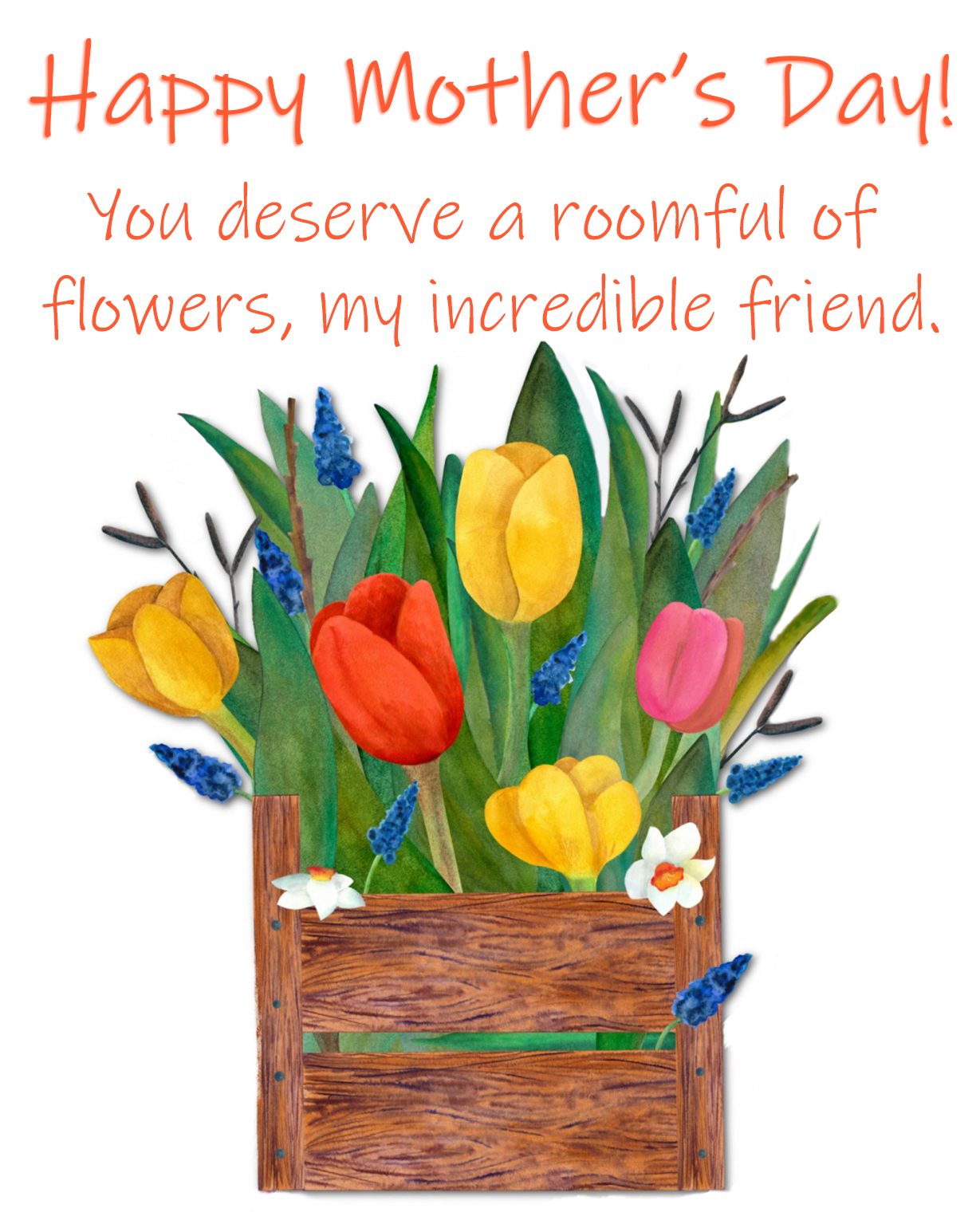 greeting for my incredible friend mother's day