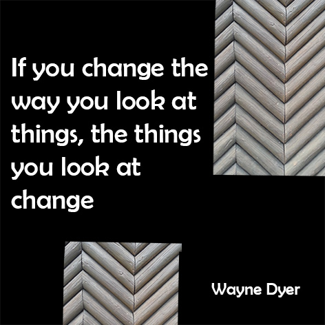 wayne Dyer quote about perspective