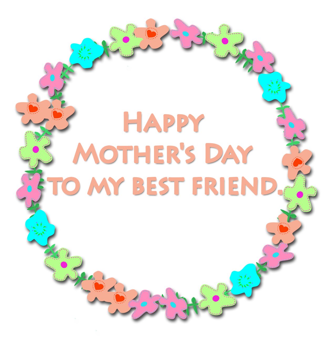 best friend Mother's day greeting