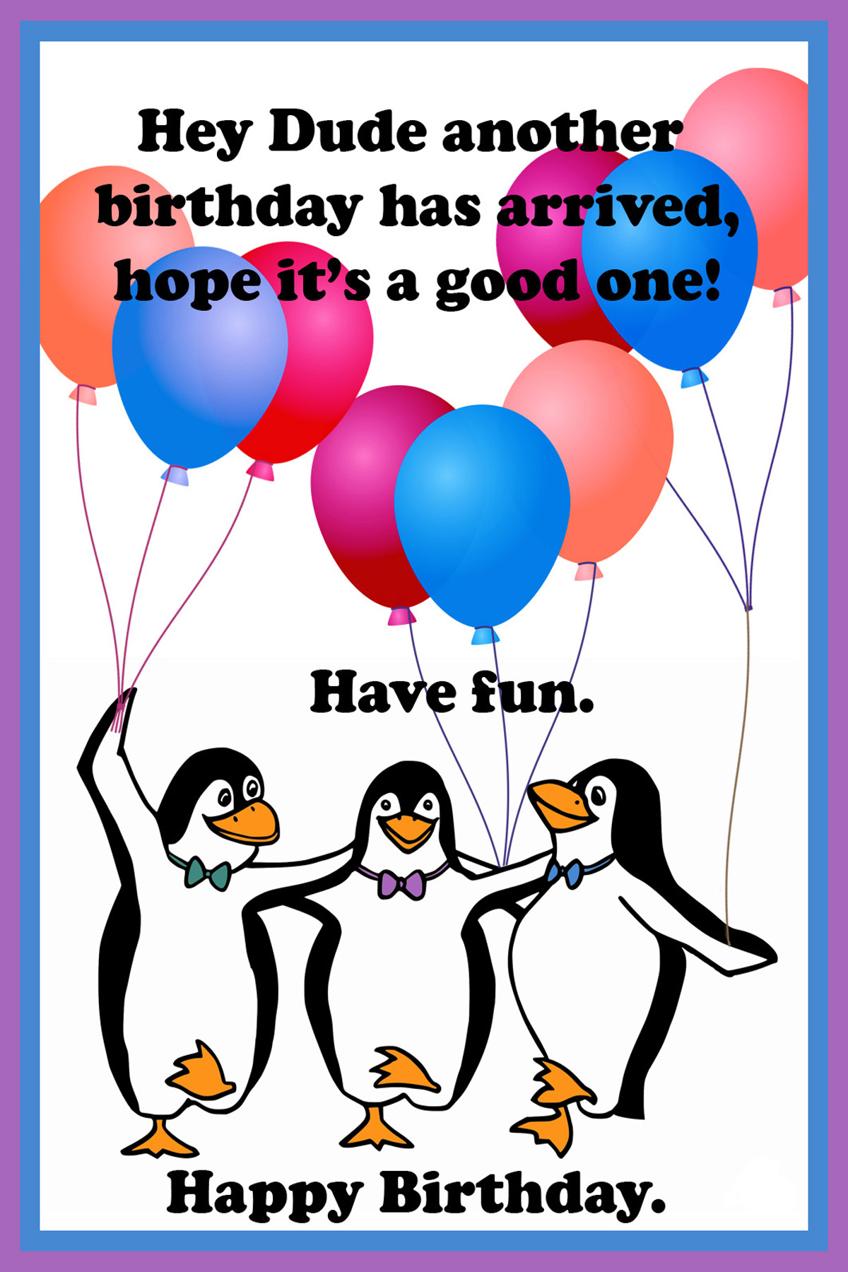 birthday card for the dude with penguins and balloons
