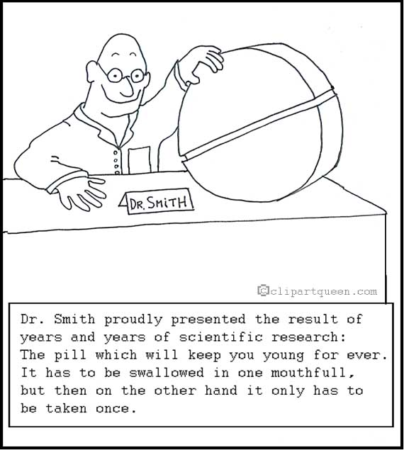 medical cartoons the pill for everlasting life