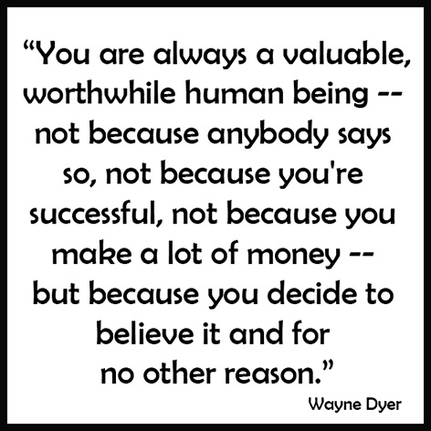 Picture quote with Wayne Dyer quote