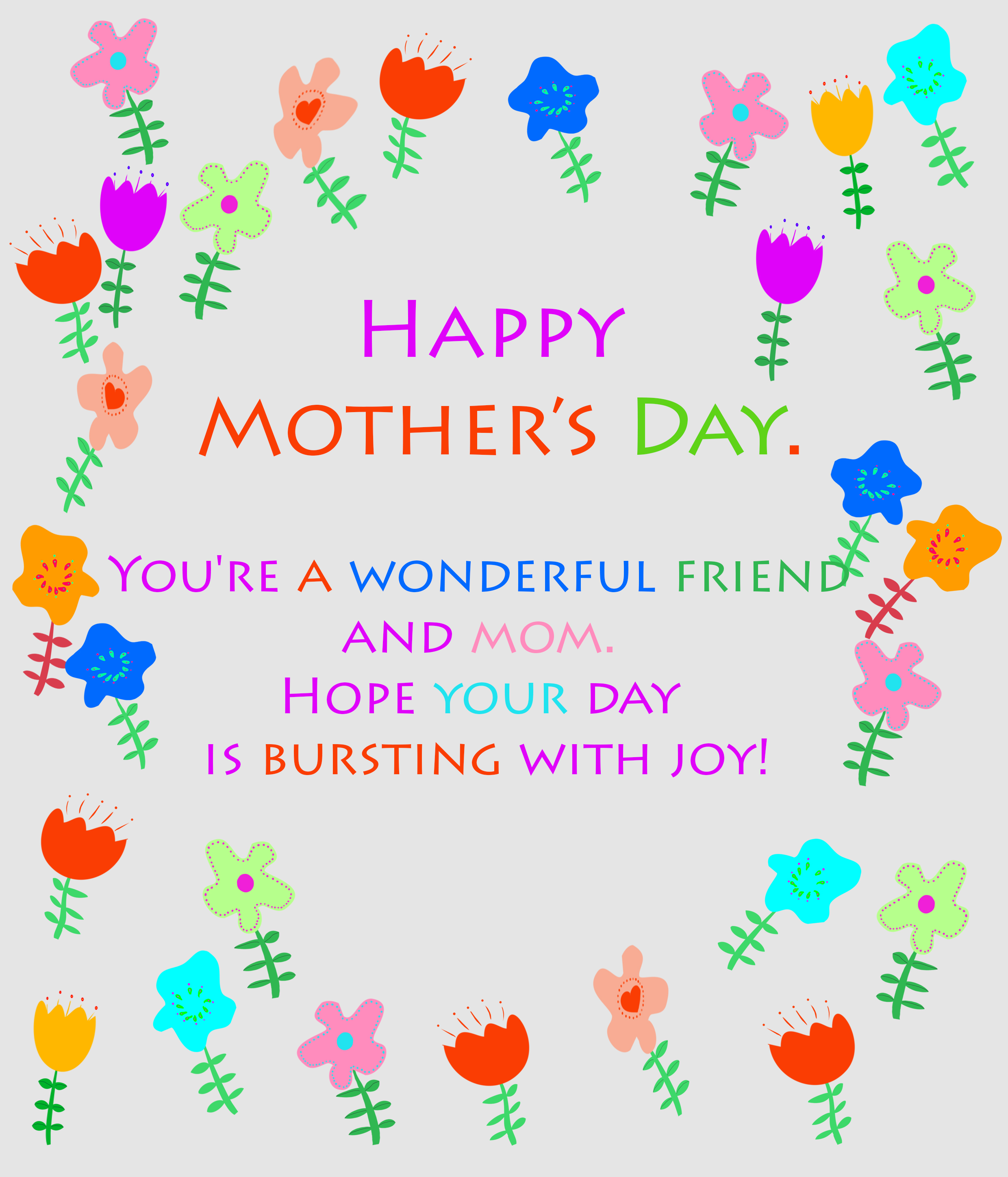 happy mother's day to my friend