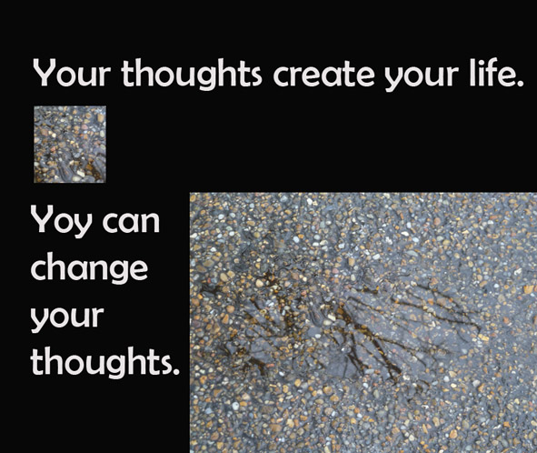 Thoughts create your life